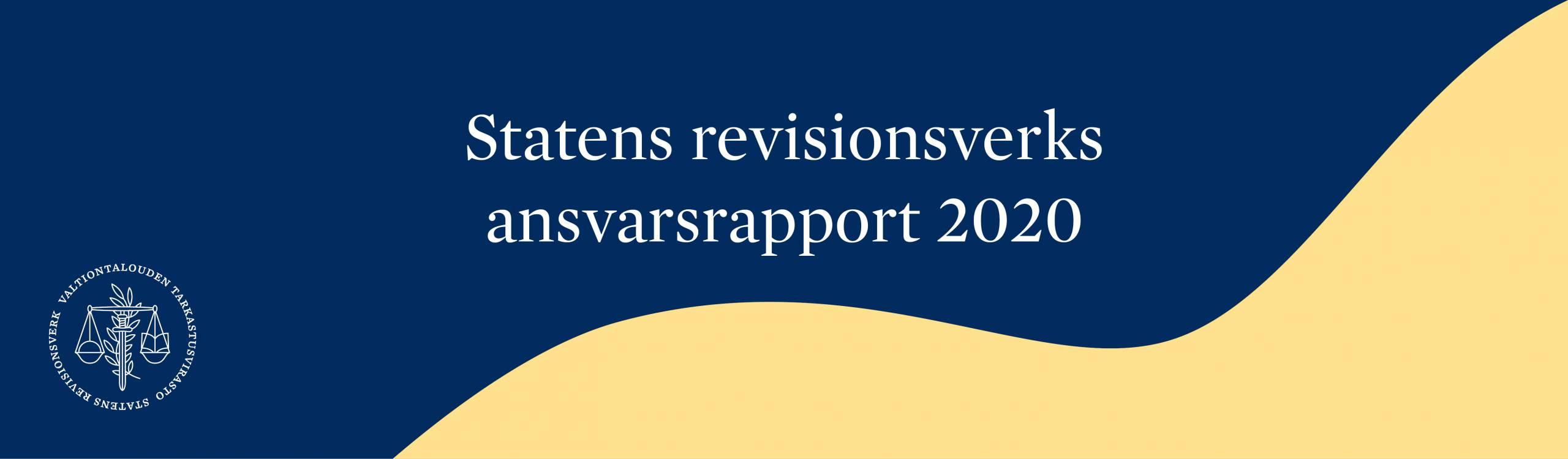 Statens revisionsverks ansvarsrapport 2020